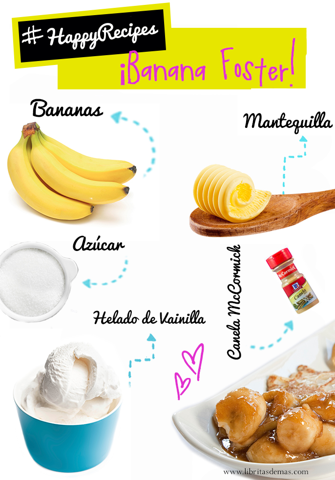 El famoso Banana Foster en #HappyRecipes