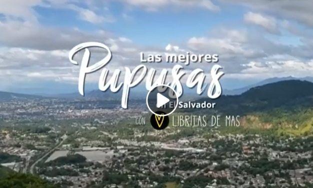 ¡Las mejores PUPUSAS de El Salvador!